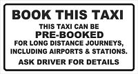 BOOK THIS TAXI - VINYL STICKER MINICAB / CAB MINIBUS AIRPORT STATION PRE-BOOK