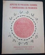 Aspectos de poblacion economia y comunicacion en Preamerica de Dolores Roldan