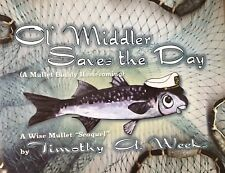 """Author Signed """"Ol Middler Saves the Day"""" Book, Gulf Coast References FL MS LA AL"""