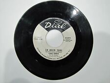 CHRIS HARRIS 45 RPM So Much Soul / Why Can't We Get Along DIAL 4075 WLP R&B SOUL