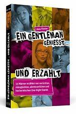Ein Gentleman genießt ... und erzählt - 33 Männer erzähl... | Buch | Zustand gut