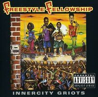 Freestyle Fellowship - Inner City Groits [New CD]