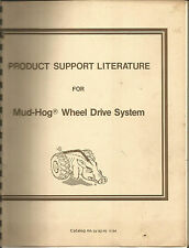 PRODUCT SUPPORT LITERATURE FOR HUG-HOG WHEEL DRIVE SYSTEM