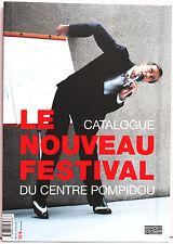 Le Nouveau Festival Catalogue du Centre Pompidou 2009