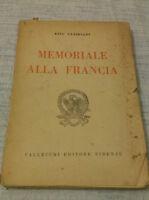 Ezio Garibaldi - MEMORIALE ALLA FRANCIA - 1931 - 1° Ed. Vallecchi - RARO