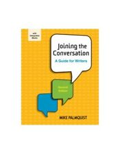 Joining the Conversation Second Edition A Guide for Writers Mike Palmquist 2014