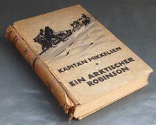 Kapitän Mikkelsen Ein Arktischer Robinson 1913
