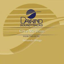 Fernando Ortega - Give Me Jesus -Accompaniment CD New