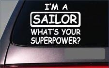 "Sailor Superpower Sticker *G442* 8"" Vinyl Decal sail boat ocean lake beach"