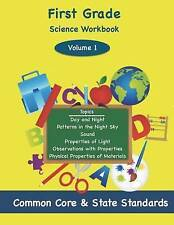 First Grade Science Volume 1: Topics: Day and NIght, Patterns in the Night Sky,