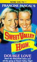 """Double Love : """" Sweet Valley High """" :, Kate William, Used; Good Book"""