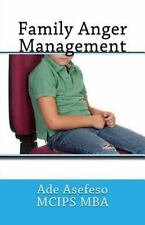 Family Anger Management by Ade Asefeso MCIPS MBA (2014, Paperback)