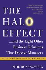 The Halo Effect: . . . and the Eight Other Business Delusions That Deceive Manag