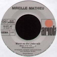 """MIREILLE MATHIEU ~ WENN ES DIE LIEBE WILL / WIE WAR DEIN LEBEN ~ 1974 GERMAN 7"""""""