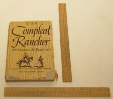 THE Compleat Rancher - by Russell H. Bennett - hardback BOOK