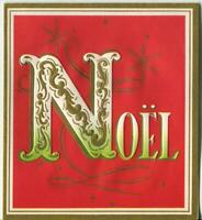VINTAGE CHRISTMAS WHITE RED GREEN GOLD NOEL EMBOSSED SCROLL DESIGN GREETING CARD