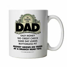 Bank Of Dad, Mug - Gift for Him Dad, Fathers Day, Birthday