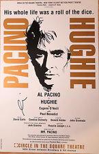 Al Pacino signed Eugene O'Neill' Hughie 14x22 Broadway Poster Window Card