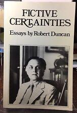 New Directions Trade PB Fictive Certainties ROBERT DUNCAN Essays OLSON Whitman