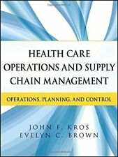 Health Care Operations and Supply Chain Managem, Kros, Brown+=