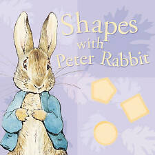 Shapes with Peter Rabbit by Beatrix Potter (Board book, 2006)