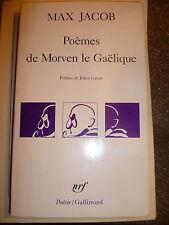 MAx JAcob / Poèmes de Morvan le Gaelique / Poche / Nrf Gallimard 1991