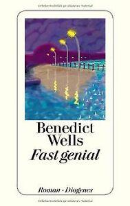Fast genial von Wells, Benedict | Buch | Zustand sehr gut