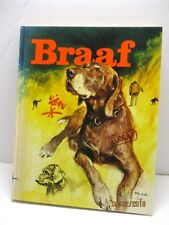 Braaf (Dutch) Hardcover by Poortvliet Rien