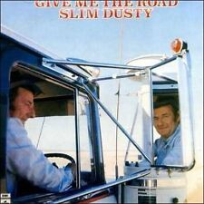 Give Me the Road [Remaster] by Slim Dusty (CD, Oct-2006, EMI Music Distribution)