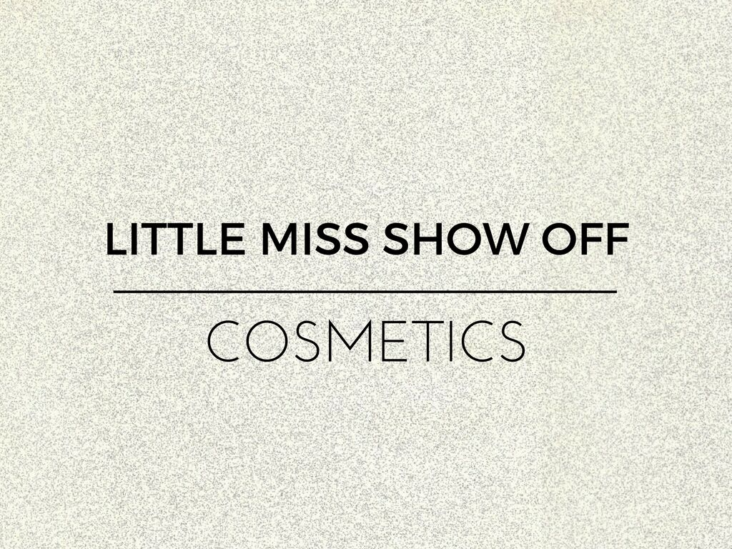 LITTLE MISS SHOW OFF COSMETICS