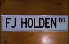 FJ HOLDEN STREET SIGN ROAD SIGN/ BAR SIGN - CAR - SOUVENIER