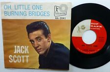 JACK SCOTT 45 Oh Little One / Burning Bridges w/PIC SLEEVE 1960 rock  Lc248