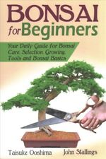 Bonsai for Beginners Book Your Daily Guide for Bonsai Tree Care... 9781482779370