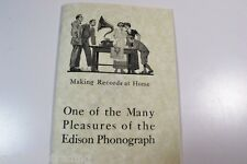 Edison Phonograph MAKING RECORDS AT HOME Instructions