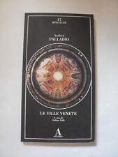 PALLADIO - LE VILLE VENETE - ABSCONDITA
