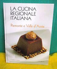 LA CUCINA REGIONALE ITALIANA volume 7 - La Repubblica Piemonte e Valle D' Aosta