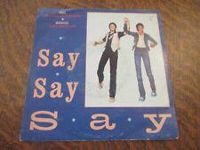 45 tours PAUL McCARTNEY & MICHAEL JACKSON say say say