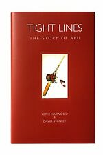 Tight Lines - The Story of Abu - Medlar Press Fishing Books