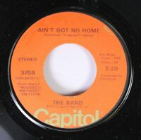 Rock Unplayed Nm! 45 The Band - Ain'T Got No Home / Get Up Jake On Capitol