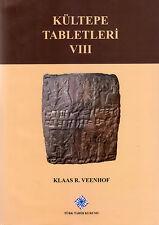 Kultepe Tabletleri VIII, 2017  Klaas R. Veenhof Turkey Archeology