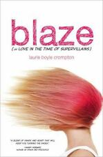 NEW - Blaze (or Love in the Time of Supervillains)