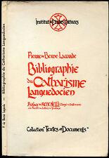 P. de Berne-Lagarde : BIBLIOGRAPHIE DU CATHARISME LANGUDOCIEN -1957- René Nelli