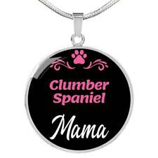 """Clumber Spaniel Mama Necklace Circle Pendant Stainless Steel Or 18K Gold 18-22"""""""