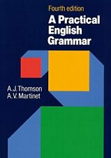 A Practical English Grammar (4th Edition) by Martinet, A. V. Paperback Book The