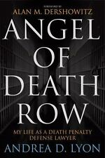 Angel of Death Row: My Life as a Death Penalty Defense Lawyer-ExLibrary