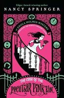 The Case of the Peculiar Pink Fan: An Enola Holmes Mystery by Springer, Nancy