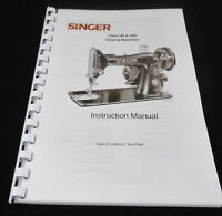 SINGER CLASS 99 & 99K INSTRUCTION MANUAL  USER GUIDE NEW PRINT COMB BOUND