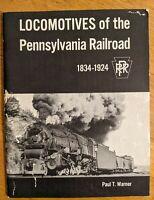 Locomotives of the Pennsylvania Railroad 1834 - 1924 by Warner SC 1959