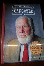 Tales From Lovecraft Middle School: Professor Gargoyle #1 by Charles Gilman HC