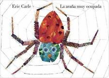 La Arana Muy Ocupada (spanish Edition): By Eric Carle